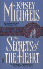 The Secrets of the Heart, Kasey Michaels, 0671793411