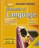 Elements of Language, Grade 11, Holt, Rinehart and Winston Staff, 0030687128