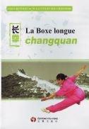 La boxe longue- changquan