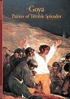 img - for Goya: Painter of Terrible Splendor (Discoveries (Harry Abrams)) by Jeannine Baticle (1994-12-31) book / textbook / text book