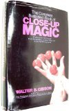 The Complete Illustrated Book of Close-Up Magic: Professional Techniques Fully Revealed by a Master Magician