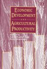 Economic Development and Agricultural Productivity 9781858986159