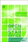 OpenOffice.org / StarOffice für Linux und Windows. Mit CD-ROM.