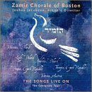 Songs Live on by Zamir Chorale of Boston