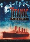 Front cover for the book Titanic Voices: Memories from the Fateful Voyage by Donald Hyslop