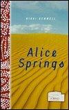 Alice Springs: A Novel