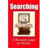 Searching : A Research Guide to Writers, S. Tierney, 1889715255