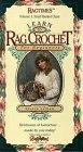 Learn to Rag Crochet Vol. 1 [VHS]