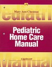 Pediatric Home Care Manual, Chestnut, Mary Ann, 0781712033