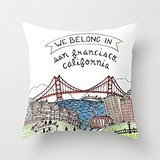 Busy Deals New We Belong In San Francisco Pillowcase Home Decoration pillowcase covers
