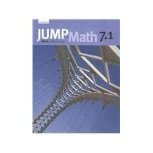 JUMP Math 7.1: Book 7, Part 1 of 2 ,by Mighton, John ( 2009 ) Paperback