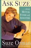 ... about Mutual Funds and Annuities (Ask Suze)