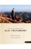 Step By Step Through The Old Testament Unstated edition by Bailey, Waylon, Hudson, Tom (1991) Paperback