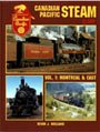Canadian Pacific Steam in Color, Kevin J. Holland, 1582481725