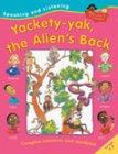Yakety Yak the Alien's Back (Speaking & Listening)