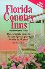 Florida Country Inns, Robert W. Tolf, 0915067072