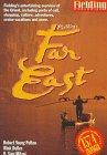 Fielding's Far East, Robert Y. Pelton, 1569521115