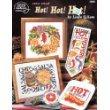 Hot! Hot! Hot! - Cross Stitch - By Linda Gillum - American School of Needlework - #3668
