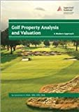 img - for Golf Property Analysis and Valuation: A Modern Approach book / textbook / text book