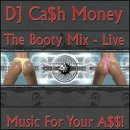 Booty Mix-Live: Music for Your A$$