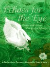 img - for Echoes for the Eye: Poems to Celebrate Patterns in Nature book / textbook / text book