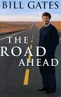 The Road Ahead, Gates, Bill, 0670859133