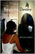 Balancing Destiny