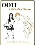 OOTI, a Child of the Nisenan, Terri Ball, 1887815023