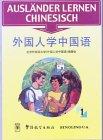 Ausländer lernen Chinesisch I