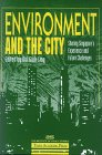 img - for Environment and the City: Sharing Singapore's Experience and Future Challenges book / textbook / text book