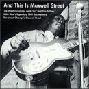 And This Is Maxwell Street by Rooster Blues
