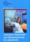 Technische Mathematik für Laborberufe