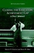 Closing the Education Achievement Gap: Is Title I Working ? (AEI Evaluative Studies)