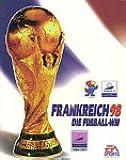 Frankreich 98: Die Fußball WM