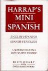 Harrap's Mini Spanish, Blasco, Joaquin and Solis, Fernando L., 0133810054