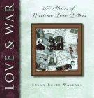Love and War, Susan B. Wallace, 1565302192