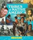 img - for Tribes of Native America - Abenaki book / textbook / text book