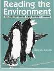 Reading the Environment: Children's Literature in the Science Classroom, Mary M Cerullo, 043508383X