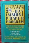 The Thirty-Day Immune Power Program, Prevention Magazine Editors and Ellen Michaud, 0875961207