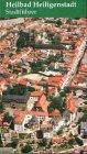 Heilbad Heiligenstadt: Stadtführer - Eine Begegnung mit dem Eichsfeld