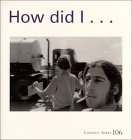Karl Baden - How Did I Get Here?, Karl Baden, 0935445153
