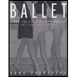 Ballet - From the First Plie to Mastery (02) by Paskevska, Anna [Paperback (2002)]