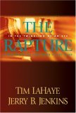 The Rapture: In the Twinkling of an Eye--Countdown to the Earth's Last Days (Bef