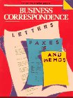 Business Correspondence : Letters, Faxes and Memos, Longheed, Lin, 0201555379