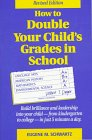 How to Double Your Child's Grades in School, Eugene M. Schwartz, 0941683362