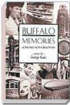 Buffalo Memories, Gone but Not Forgotten, George Kunz, 096714809X