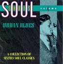 Soul Shots, Vol. 4: Urban Blues - A Collection of Sixties Soul Classics by Various