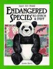 Easy-to-Make Endangered Species to Stitch and Stuff, Jodie Davis, 0913589608