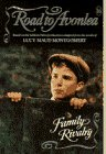 Family Rivalry (Road to Avonlea, No 16)