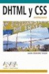 Dhtml Y Css Avanzado/ Dhtml and Css Advanced (Diseno Y Creatividad / Design and Creativity) (Spanish Edition) by Anaya Multimedia-Anaya Interactiva